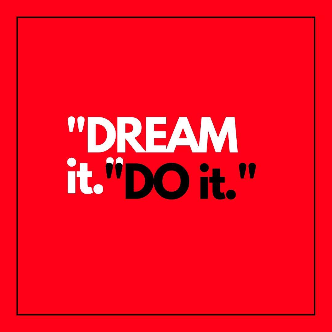 Dream it do it WhatsApp Dp image full HD free download.