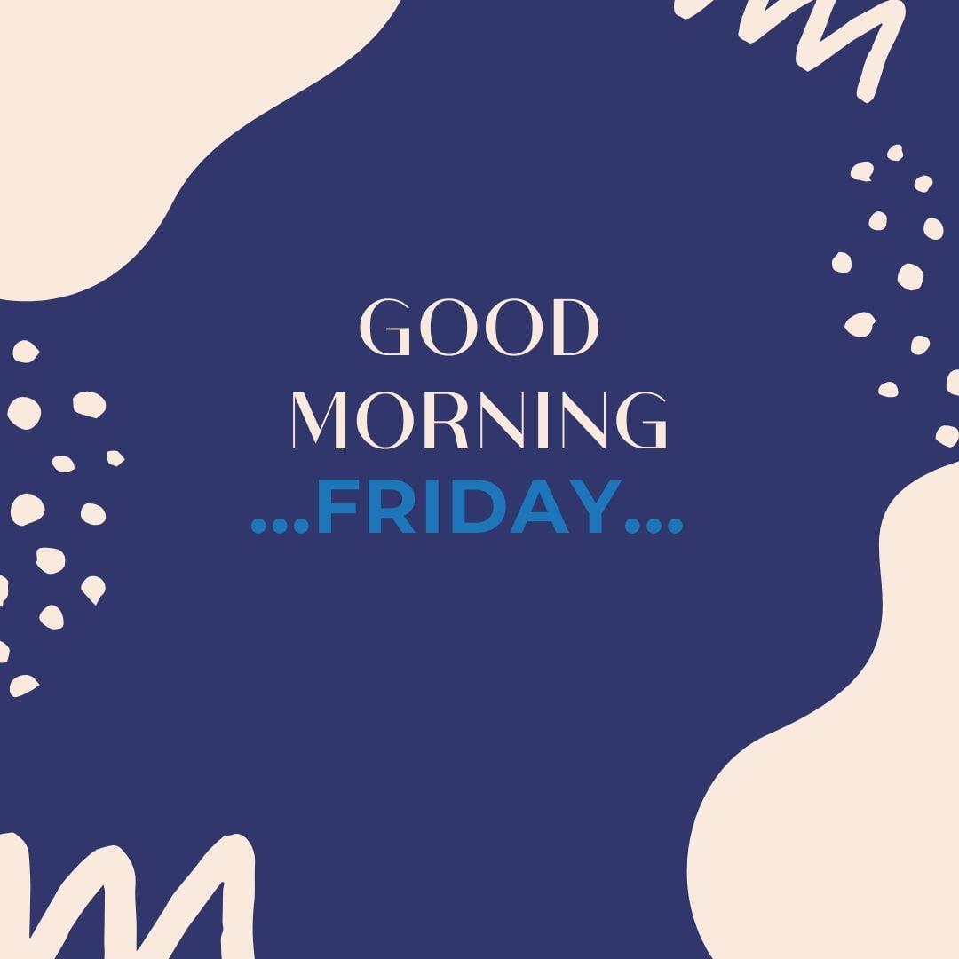Good Morning Friday Image Hd 2 full HD free download.