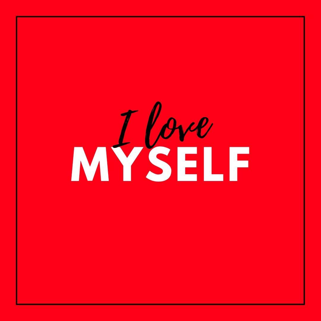 I love myself Image for WhatsApp Dp image full HD free download.