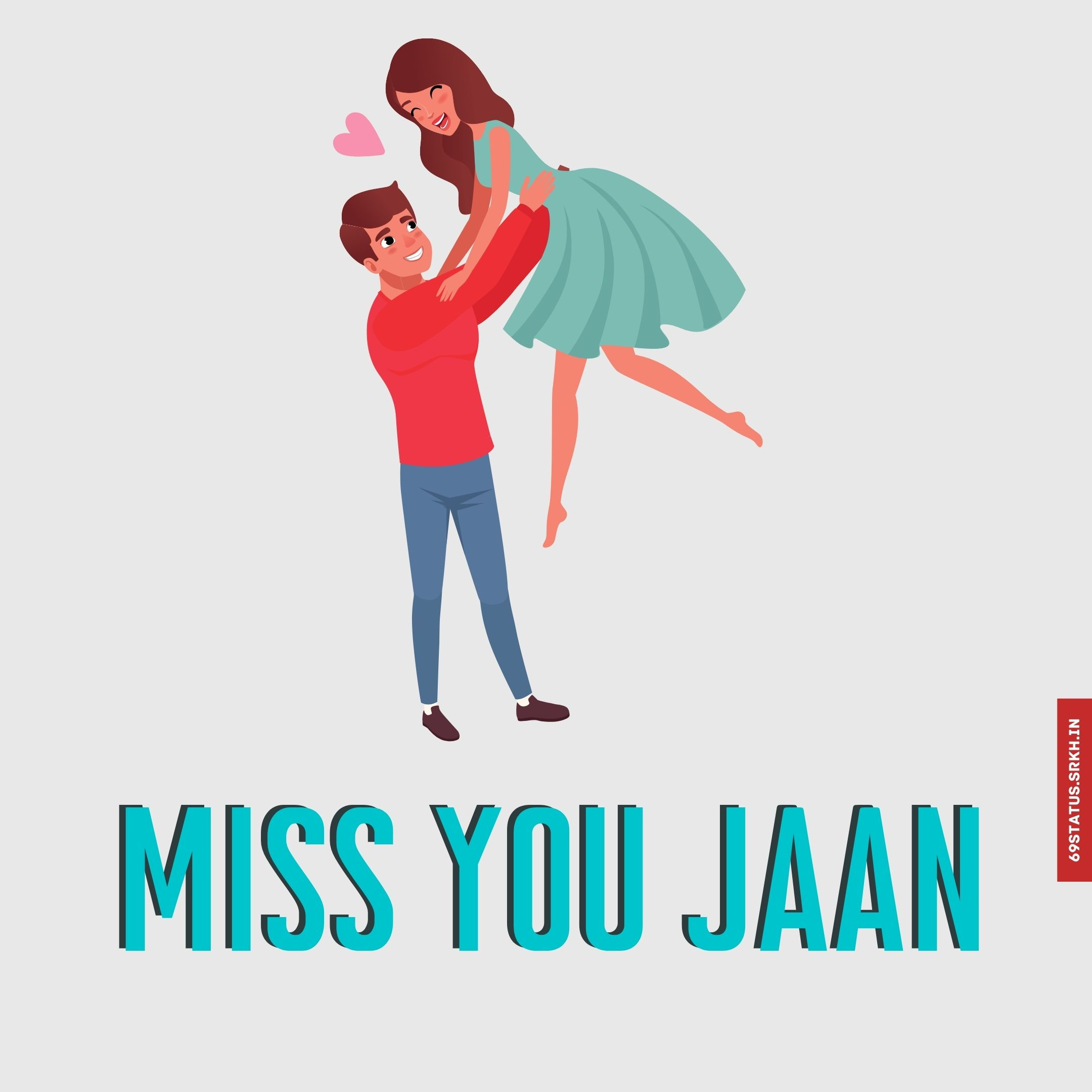 Miss you jaan images full HD free download.