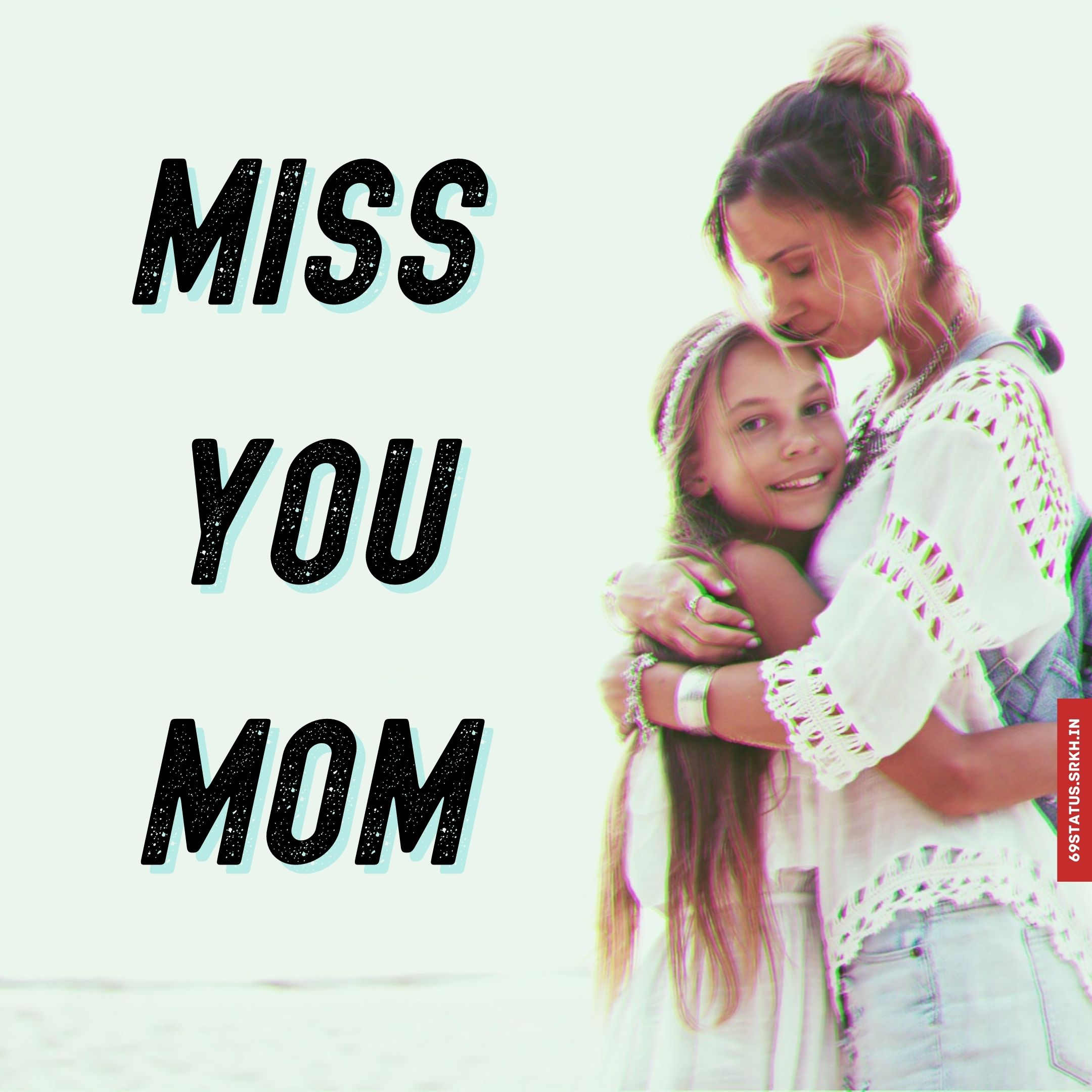 Miss you mom images full HD free download.