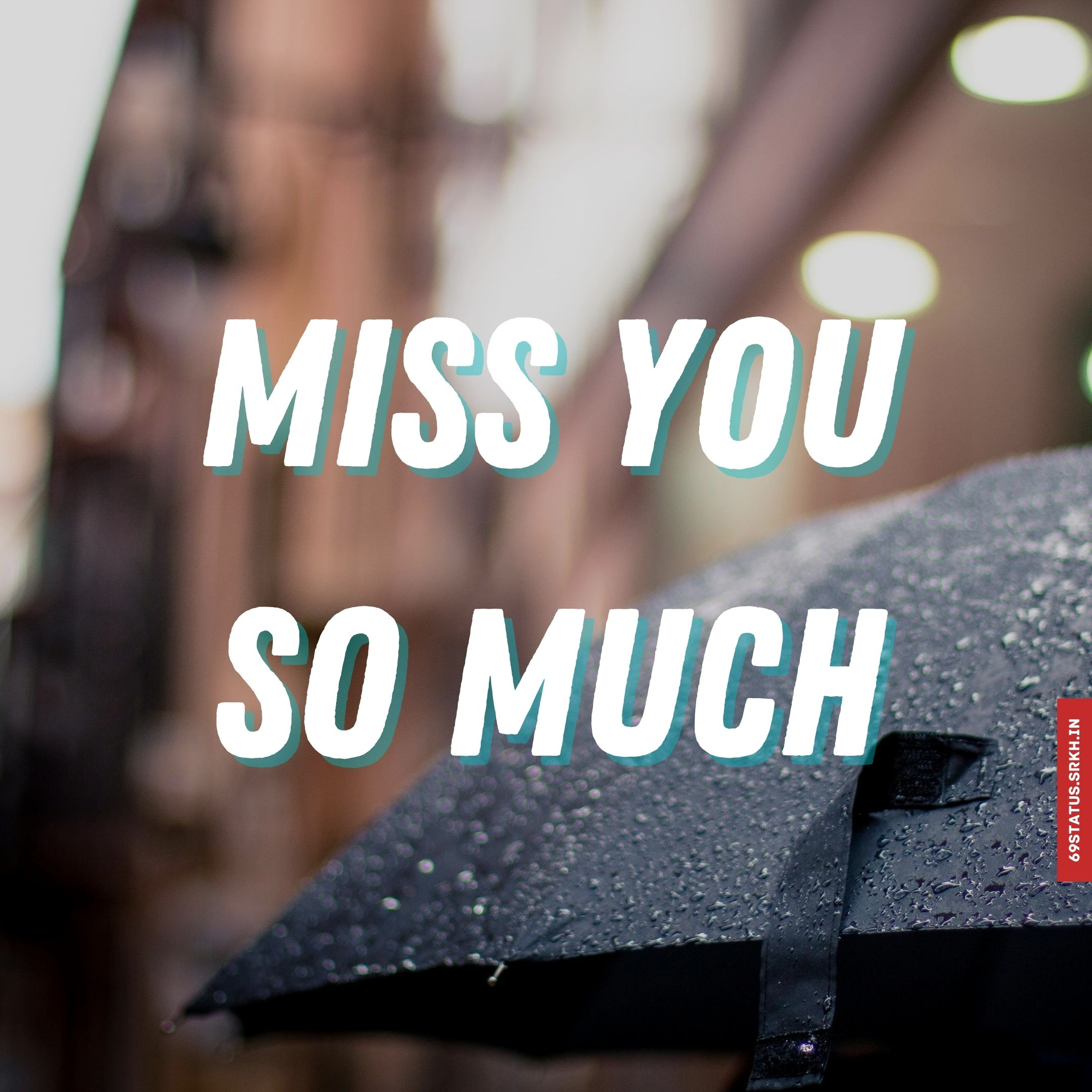 Miss you so much images full HD free download.