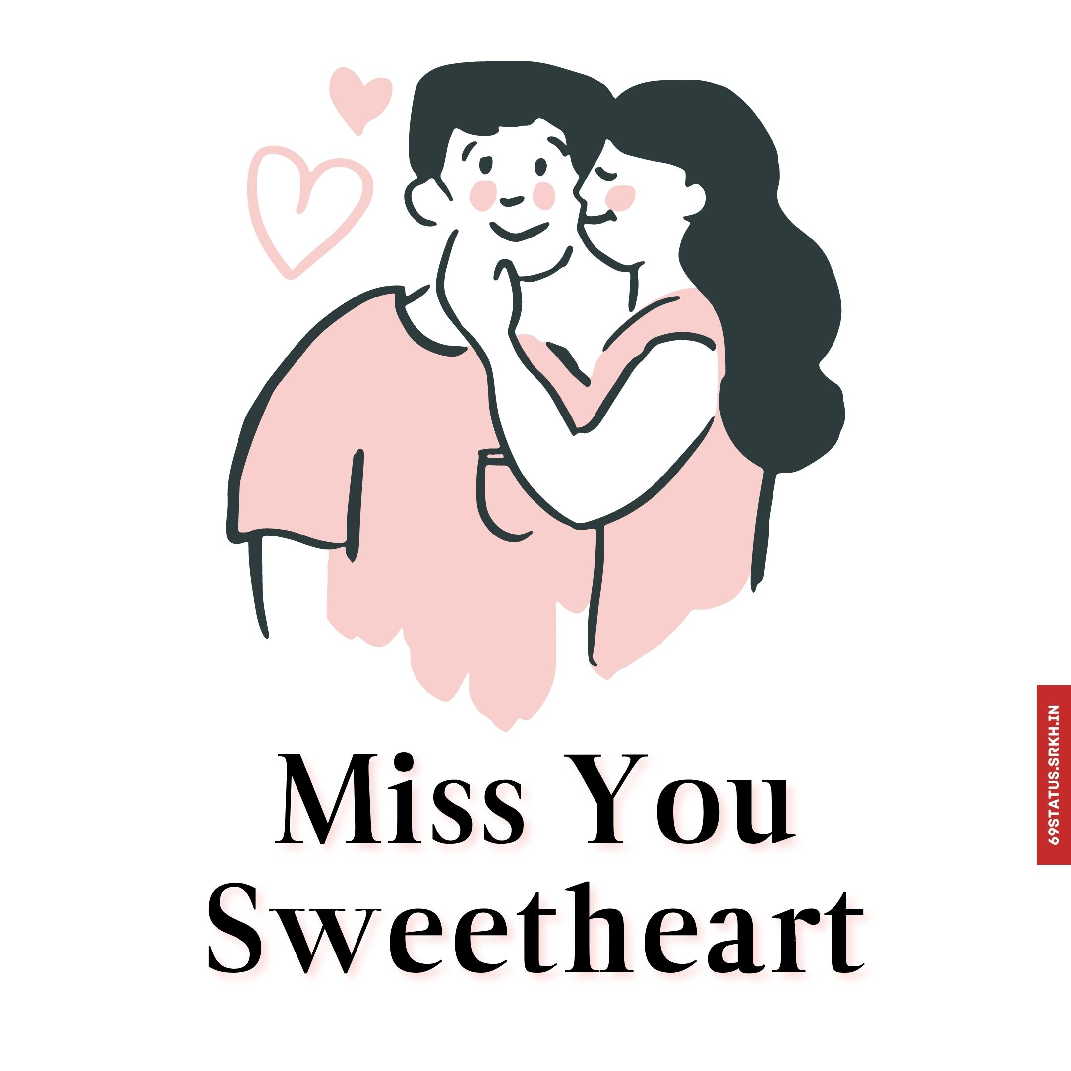 Miss you sweetheart images full HD free download.