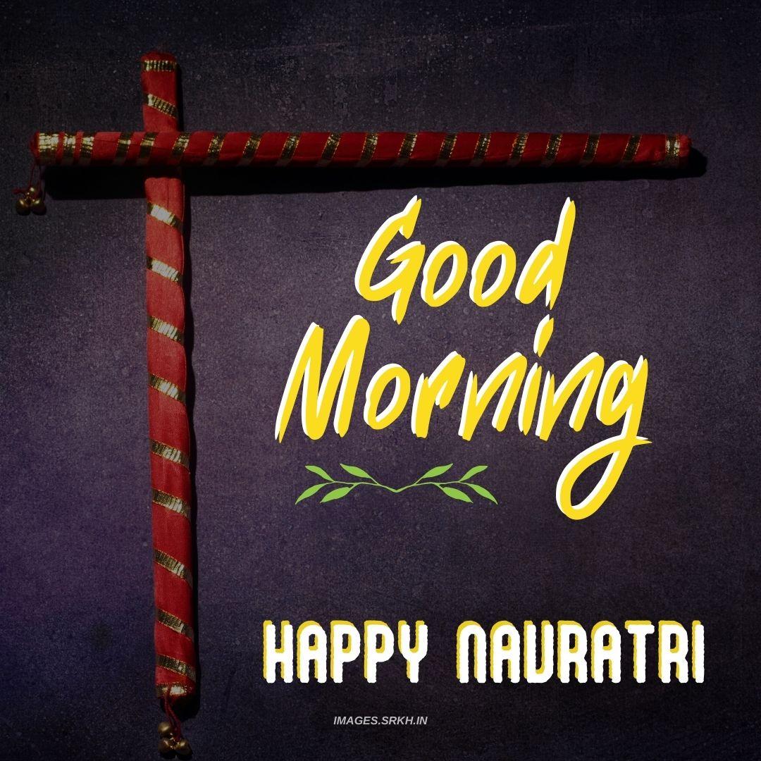 Good Morning Image Navratri Special